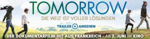 Tomorrow der Film in Düsseldorf