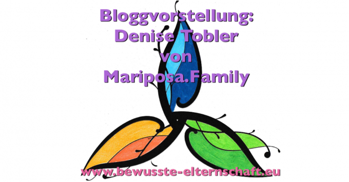 Blogvorstellung Mariposa.Family